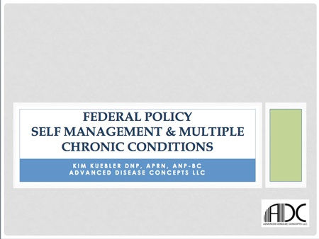 Federal Policy Self Management Multiple Chronic Conditions