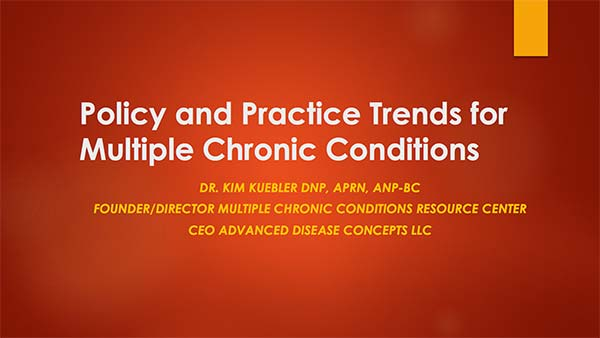 Policy and Practice Trends for Multiple Chronic Conditions